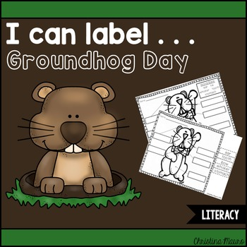 I Can Label . . . Groundhog Day
