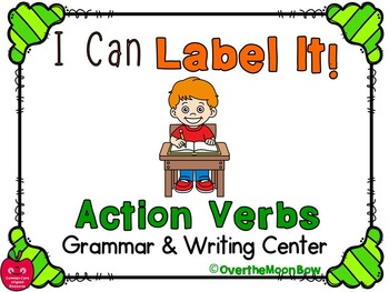 I Can Label It! Action Verbs Word Work Center