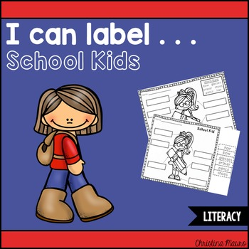 I Can Label . . . School Kids
