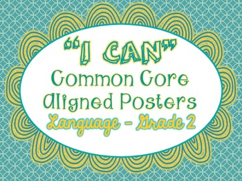 """I Can"" Language Posters - Common Core Aligned - Grade 2"