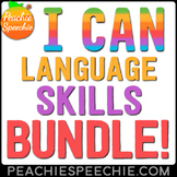 I Can... Language Skills Bundle by Peachie Speechie