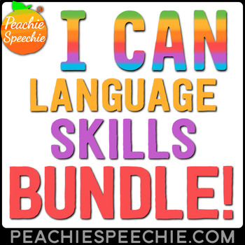 I Can... Language Skills Bundle by Peachie Speechie