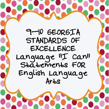 """""""I Can""""  Language Statements  from Georgia Standards of Ex"""