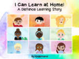 I Can Learn At Home:  A Distance Learning Story for Google Meet and Zoom