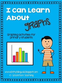 I Can Learn About Graphs! - An Introduction to Graphing