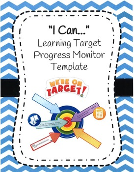 I Can Learning Target Progress Monitor Template (Editable)