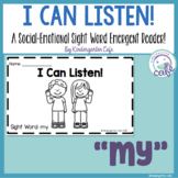 "I Can Listen! A Sight Word Emergent Reader ""my"""