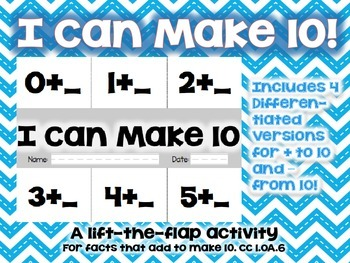 """""""I Can Make 10"""" A lift-the-flap activity for 1.OA.6"""
