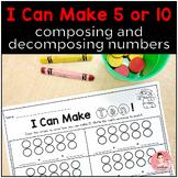 I Can Make Five or Ten! Kindergarten Math Center