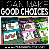 I Can Make Good Choices Behavior Management Bundle