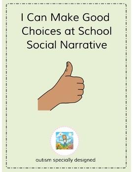 I Can Make Good Choices at School- Social Narrative