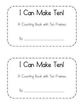 I Can Make Ten - a ten frame counting book