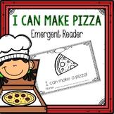 I Can Make a Pizza Emergent Reader