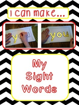"Sight Words: ""I Can Make...My Sight Words""; Multi-sensory Instruction; Book 1"