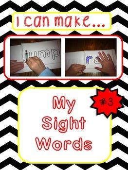 "Sight Words: ""I Can Make...My Sight Words""; Multi-sensory"