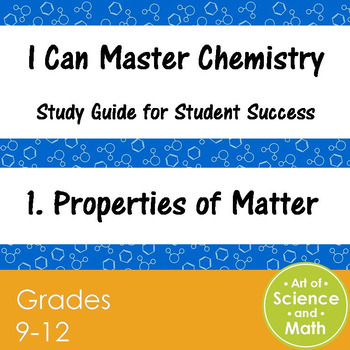 I Can Master Chemistry - Properties of Matter - High School Science
