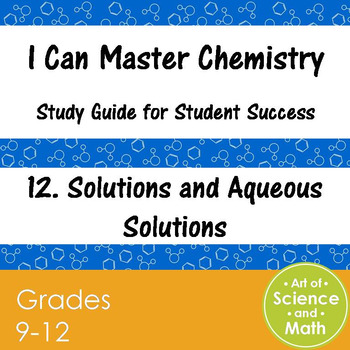 I Can Master Chemistry - Solutions and Aqueous Solutions - High School Science
