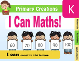 I Can Maths! I can count to 100 in tens