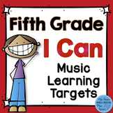 I Can Music Learning Targets: Fifth Grade