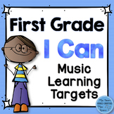 I Can Music Learning Targets: First Grade