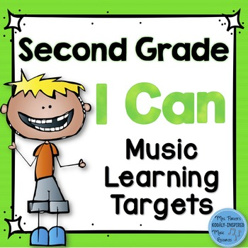 I Can Music Learning Targets: Second Grade