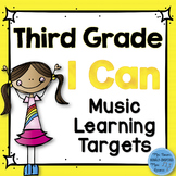I Can Music Learning Targets: Third Grade
