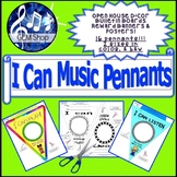 Music: I Can Pennants, Banners, Decor, Bulletin Boards, Open House, Art