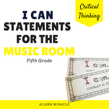 """I Can"" Music Statements {Fifth Grade}"