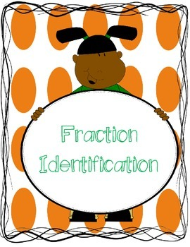 Identifying Fractions!
