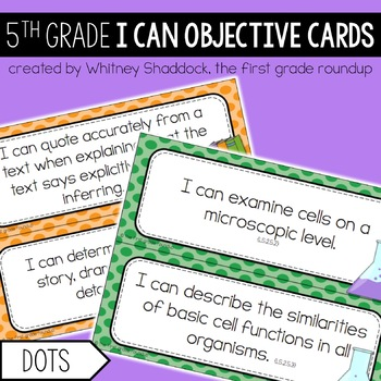 5th Grade Objective Cards (I Cans): DOTS, Common Core Aligned