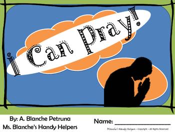 I Can PRAY! Emergent Reader A, B