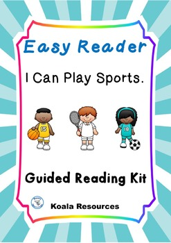 I Can Play Sport Easy Reader Guided Reading Kit