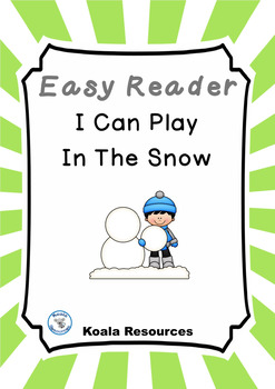 I Can Play In The Snow Easy Reader Winter Emergent Reader