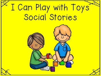 I Can Play with Toys Social Story