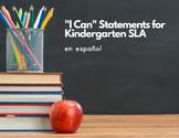 """I Can"" Poster Set for Kindergarten SLA (Spanish)"