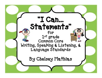"""I Can..."" Posters for 1st grade Common Core"