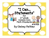 """""""I Can..."""" Posters for 1st grade Common Core Math"""