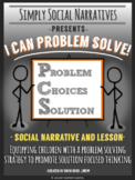 Distance Learning: I Can Problem Solve! Social Story and Lesson