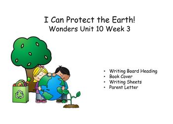 I Can Protect the Earth! Reading Response, Wonders Unit 10, Week 3