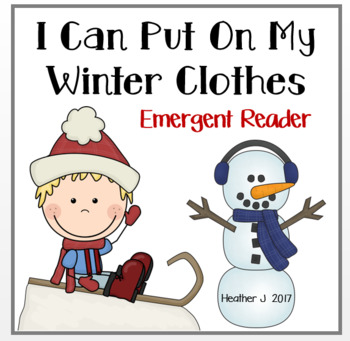 I Can Put On My Winter Clothes Emergent Reader