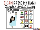 I Can Raise My Hand - Adapted Social Story