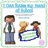 I Can Raise my Hand at School (A Social Story)