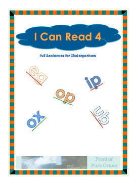 I Can Read 4 - Full Sentences for Kindergartners