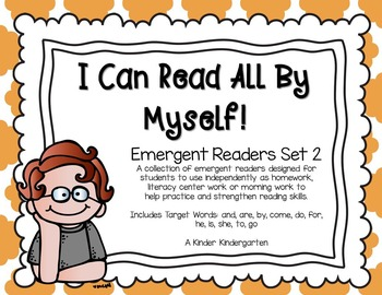I Can Read All By Myself!  Emergent Readers Set 2