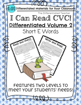 CVC - Differentiated I Can Read Short Vowels-  E