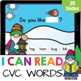 I Can Read CVC Words and Sentences Winter Google Slides