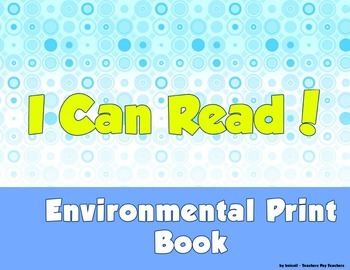 I Can Read Environmental Print!