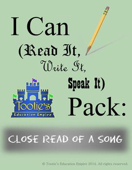 I Can (Read It, Write It, Speak It) Pack: Close Read of a Song