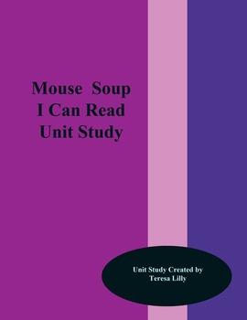 Mouse Soup I Can Read Unit Study