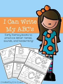 I Can Write My ABCs - Beginning Readers and Handwriting Practice